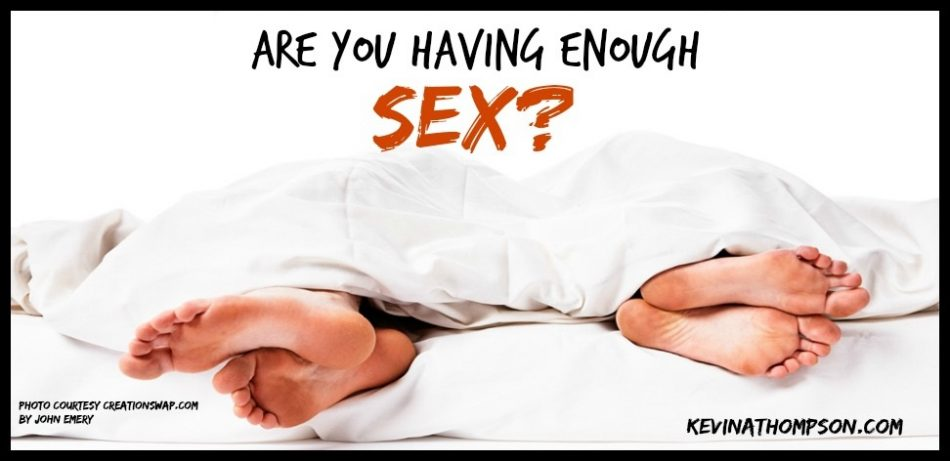 Are You Getting Enough Sex?