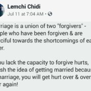 "marriage is a union of two ""forgivers"""